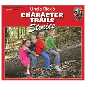 Character Trails Stories (Uncle Rick)