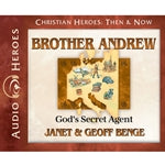 Brother Andrew: God's Secret Agent (Christian Heroes Then & Now Series) (CD)