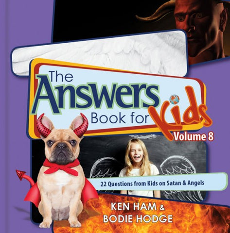Answers Book for Kids, Vol. 8, The (Satan and Angels)