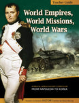 Teacher's Guide: World Empires, World Missions, World Wars (History Revealed)