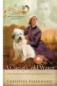 A Cup of Cold Water: The Compassion of Nurse Edith Cavell (Chosen Daughters Series)