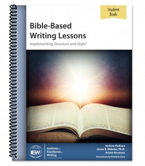 Bible-Based Writing Lessons [Student Book only] [DAMAGED COVER]