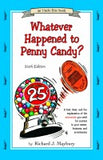 Whatever Happened to Penny Candy? (Seventh Edition)