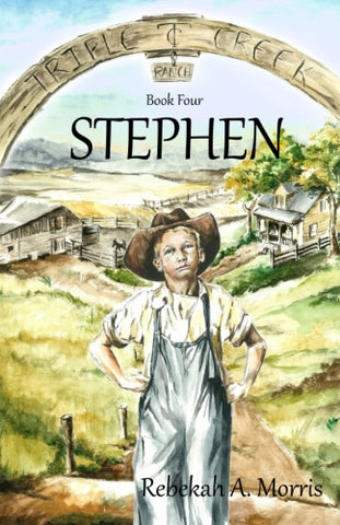 Triple Creek Ranch: Stephen (Triple Creek Ranch Series - Book #4)