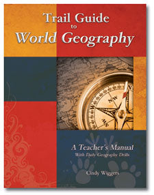 Trail Guide to World Geography: A Teacher's Manual