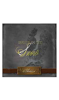 Buried in the Snow (Lamplighter Theatre CD)