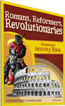 Activity Book: Romans, Reformers, Revolutionaries (History Revealed)