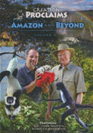 Amazon and Beyond (Creation Proclaims, Vol. 4) (DVD)