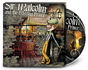 Sir Malcolm and the Missing Prince (Lamplighter Theatre CD)