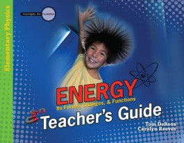 Energy: Its Forms, Changes & Functions - Teacher's Guide (Investigate the Possibilities) [DISCONTINUED]