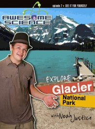 Explore Glacier National Park with Noah Justice (DVD)