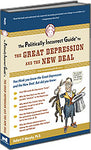 P.I.G. to the Great Depression and the New Deal, The (The Politically Incorrect Guide Series)