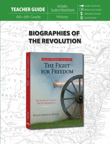 Biographies of the Revolution (Teacher Guide for Fight for Freedom)