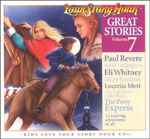Great Stories #7 - Your Story Hour CDs