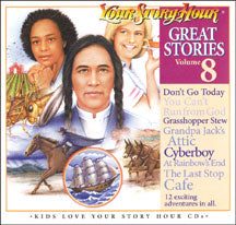 Great Stories #8 - Your Story Hour CDs