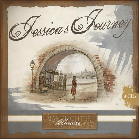 Jessica's Journey (Lamplighter Theatre CD)