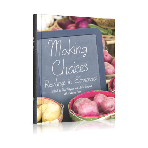 Making Choices (Exploring Economics 2016)
