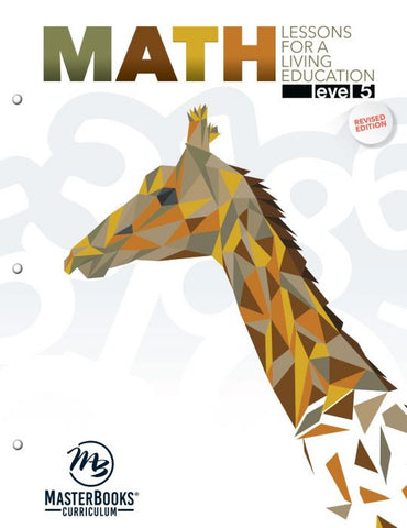Math Lessons for a Living Education: Level 5