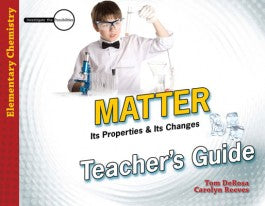 Matter: Its Properties & Its Changes: Teacher's Guide (Investigate the Possibilities)