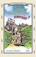 Are You Liberal, Conservative Or Confused? (2nd Edition)