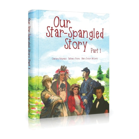 Our Star-Spangled Story - Part 1