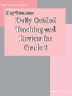 Easy Grammar: Daily Guided Teaching & Review for Grade 2: Teacher Edition