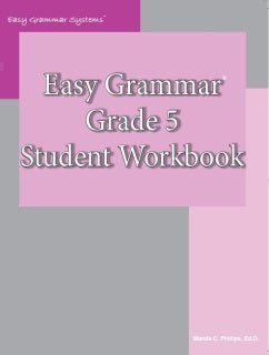 Easy Grammar: Grade 5 Student Workbook