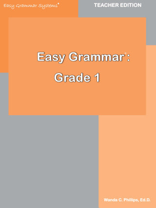 Easy Grammar: Grade 1 Teacher Edition