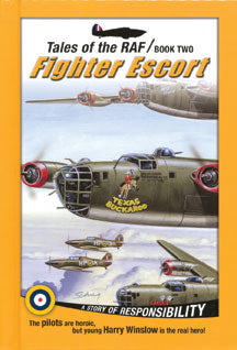 Fighter Escort (Tales of the RAF - Book 2) (Hardback)
