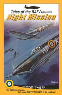 Night Mission (Tales of the RAF - Book 5) (Paperback) [DISCONTINUED]
