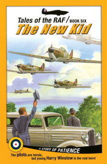 New Kid, The (Tales of the RAF - Book 6) (Paperback) [DISCONTINUED]