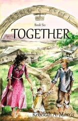 Triple Creek Ranch: Together (Triple Creek Ranch Series - Book #6)