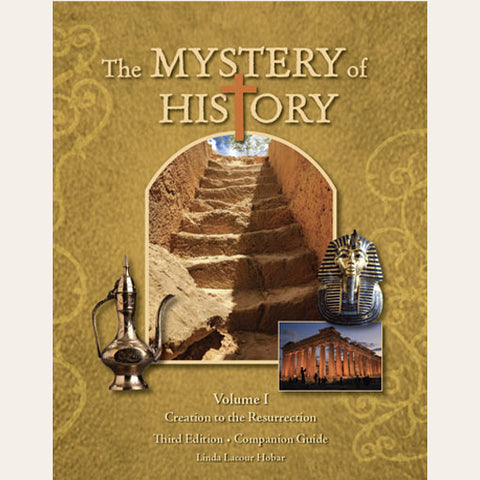 The Mystery of History, Volume I (3rd Edition): Companion Guide