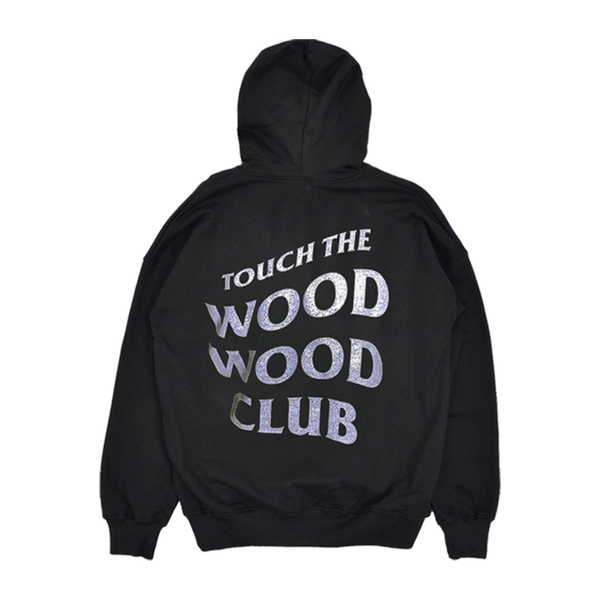 Touch The Wood Wood Club Hoodie