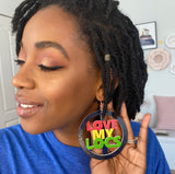 'I Love My Locs' Earrings