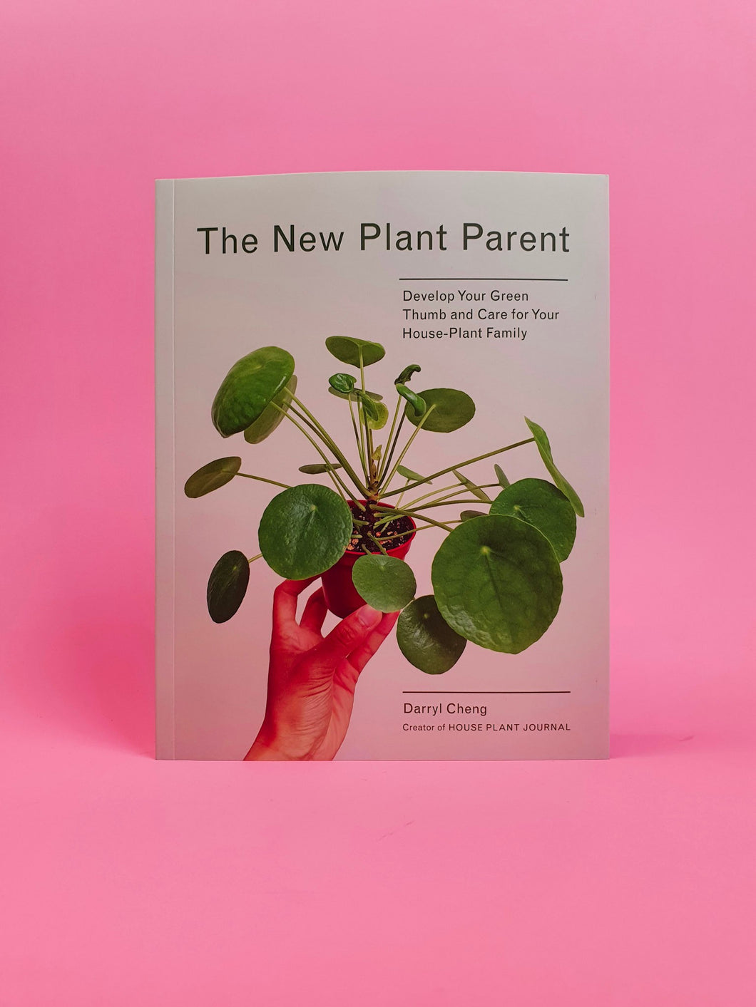 THE NEW PLANT PARENT by DARYLL CHENG