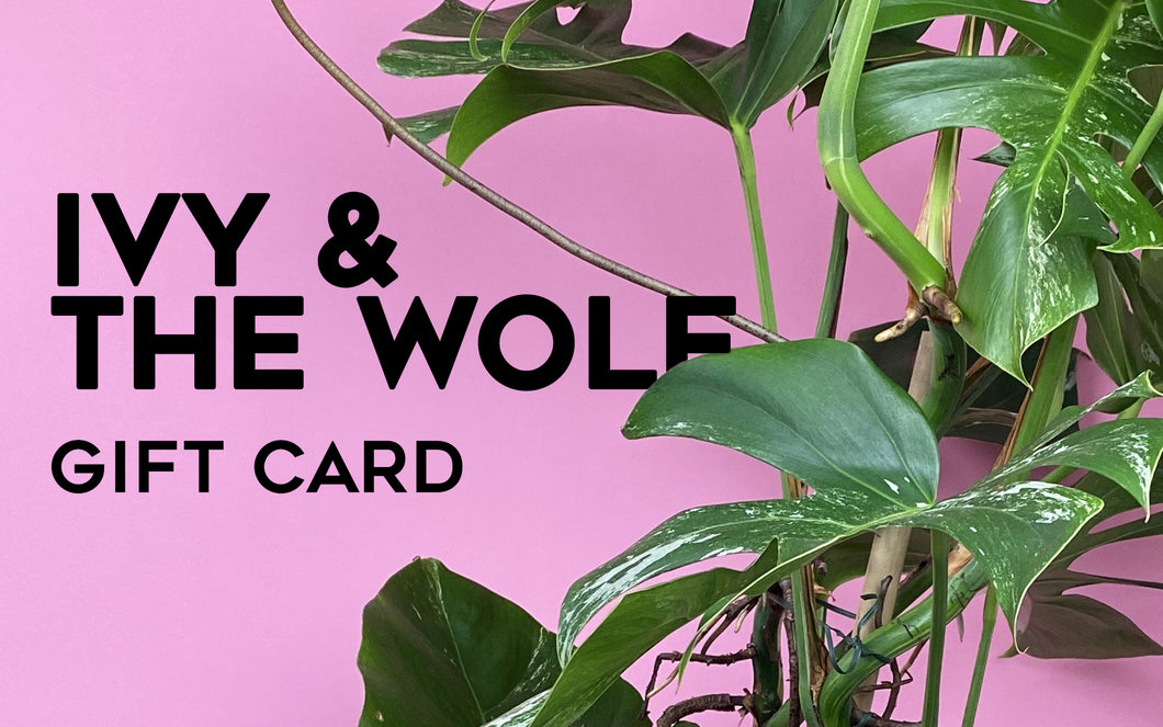 Ivy and the Wolf - Gift Card