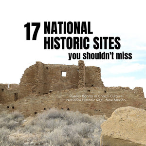 17 National Historic Sites You Shouldn't Miss