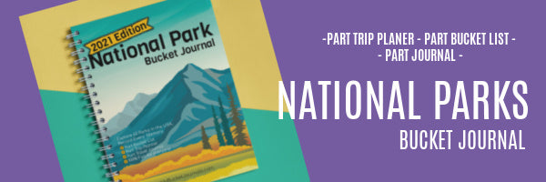 journal your national park experiences in the national parks bucket journal