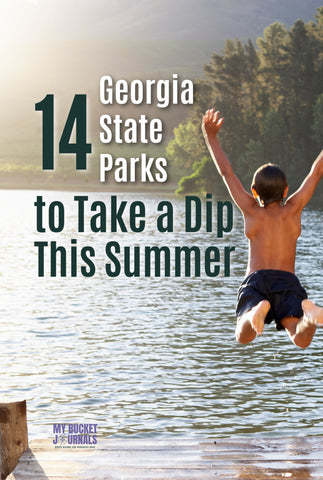 boy jumping off a dock into a lake with a text overlay that says 14 Georgia State Parks to Take a Dip This Summer