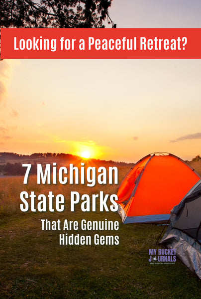 tents in the foreground with the sunrise coming over the hills. Text overlay says Looking for a peaceful retreat? 7 Michigan State Parks that are genuine hidden gems