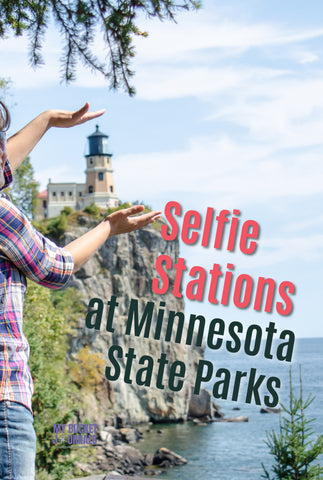 woman with hands circling Split Rock Lighthouse with a text overlay that says selfie stations at Minnesota state parks