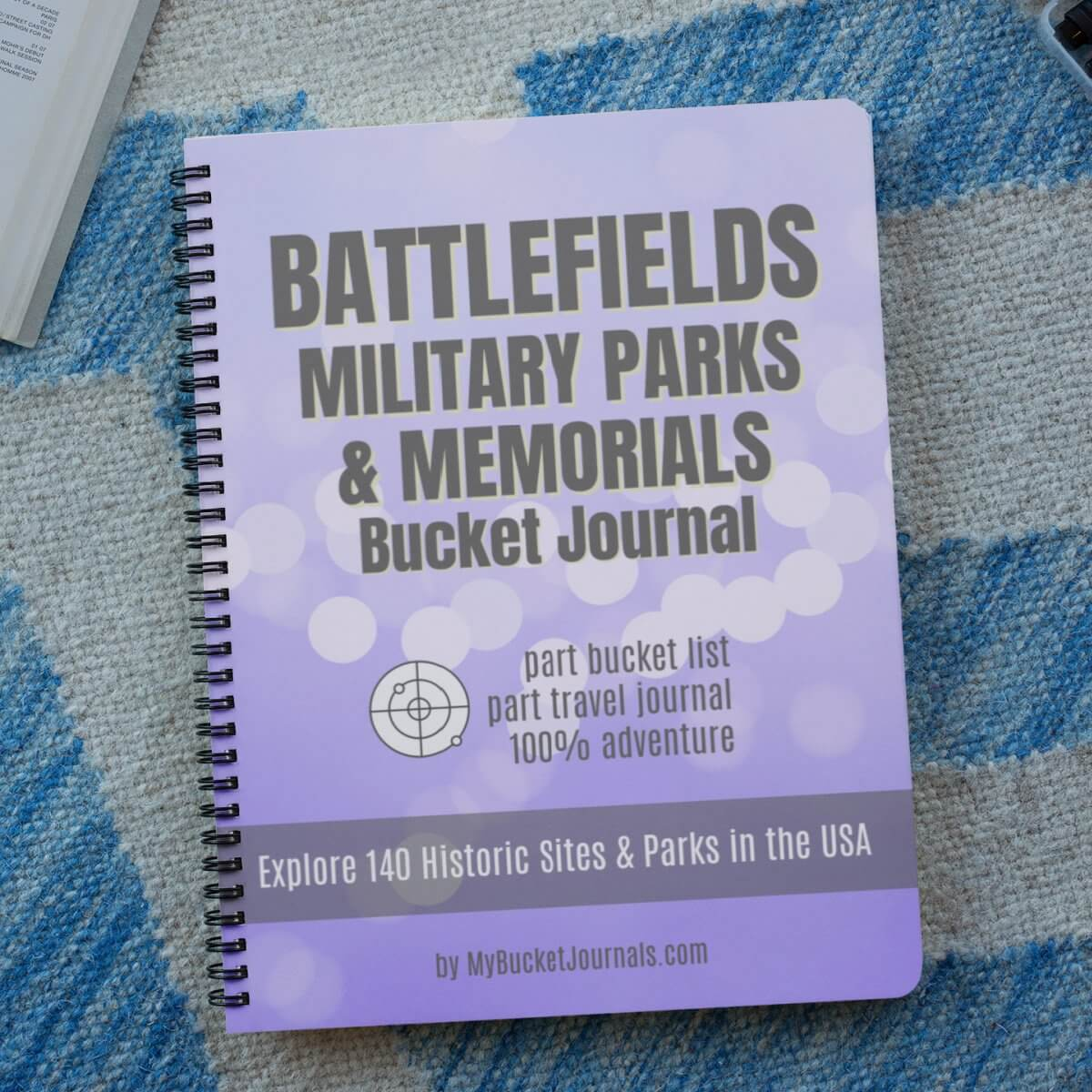 Battlefields, Military Parks & National Memorials Bucket Journal - Spiral