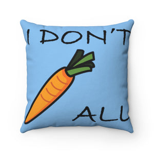 I Don't Carrot All - Light Pillow,Home Decor,nautilus-west