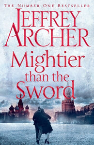 Mightier than the Sword (The Clifton Chronicles) Jeffrey Archer Macmillan (TURKISH)