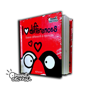 Libro I love differences - Essere differenti è normale Pennuti Skizzati