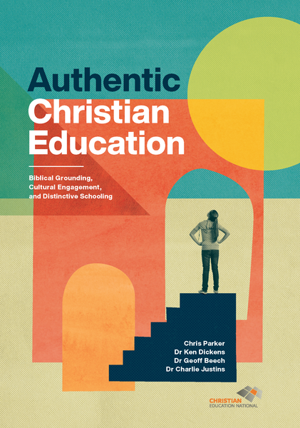 Authentic Christian Education: Participant Workbook