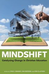 Mindshift: Catalysing Change in Christian Education