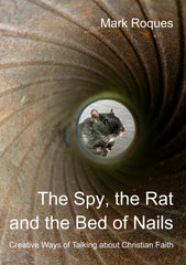 The Spy, the Rat and the Bed of Nails