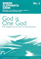 God is One God - Book 1 of the Where Elephants Swim Series
